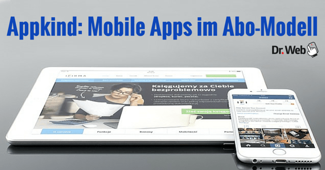 Appkind: Mobile Apps im Abo-Modell