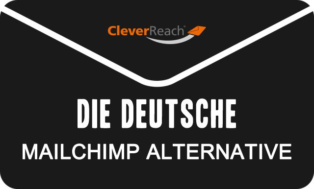 CleverReach, die deutsche MailChimp Alternative