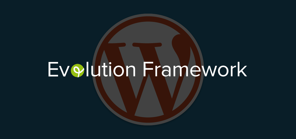 Das Evolution WordPress Framework
